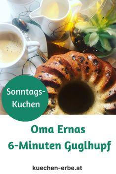 Immer wieder Sonntags! Eine Hommage an Oma Ernas 6-Minuten Guglhupf! Blog, Piece Of Cakes, Pies, Simple, Food Recipes, Blogging
