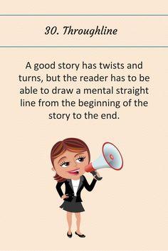 Writing Tip 30: Throughline.