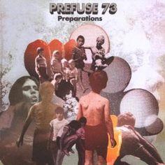 prepalations by prefuse73