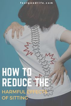 How to Reduce the Harmful Effects of Sitting - Feel Good Life | Coach Todd Low Back Stretches, Lower Back Exercises, Sciatic Pain, Sciatic Nerve, Sitting Posture, Bad Posture, Isometric Exercises, Ligaments And Tendons, Piriformis Syndrome