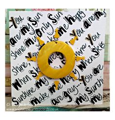 """You Are My Sunshine"" Quote Card www.sophiessparklezcards.co.uk"