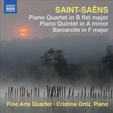 Saint-Saëns: Piano Quartet in B flat major; Piano Quintet in A minor; Barcarolle in F major [CD]