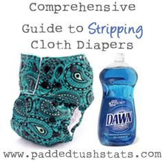 Explanations for why stripping your cloth diapers might be necessary, and options for how to do it.