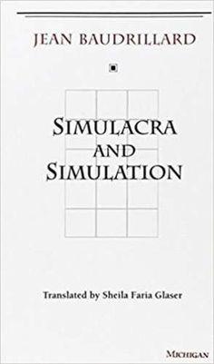 Simulacra and Simulation  De (autor) Jean 0 Baudrillard Traducere de Sheila Faria Glaser