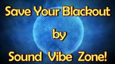 Save Your Blackout - Sound Vibe Zone