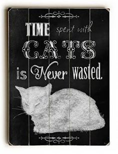 Time with Cats Wood Sign