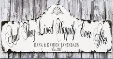 And They Lived Happily Ever After Sign  Wedding Sign Wedding Signs, Our Wedding, Welcome Wood Sign, Personalized Signs, What Is Advertising, Happily Ever After, Font Names, Family Name Signs, Wedding Welcome