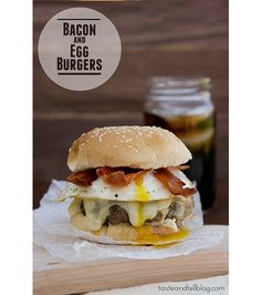 Bacon and Egg Burger  In Paris we had a burger with fried egg on top..called a french burger...good!!