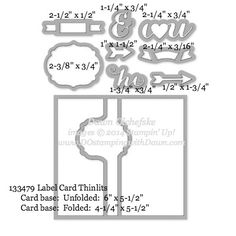 What size are Stampin' Up! Framelits?  labelcardthinlits