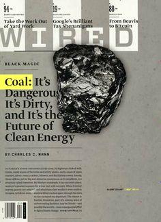 Kohle kann schwarz und gold sein - eigentlich mögen wir die goldene Kohle lieber. Gefunden in: WIRED (US) Nr. 4/2014