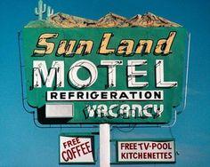 Sun Land Motel' sign,Tucson, Arizona