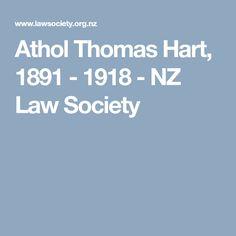 Athol Thomas Hart, 1891 - 1918 - NZ Law Society