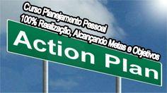 Curso Planejamento Pessoal   100% Realização, Alcançando Metas e Objetivos