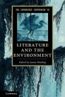 The Cambridge Companion to Literature and the Environment / [eBook]  Edited by Louise Westling.  (Series: Cambridge Companions to Literature)