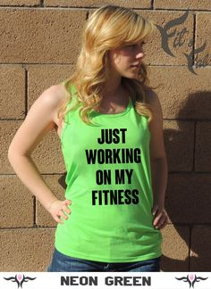 Hey, I found this really awesome Etsy listing at https://www.etsy.com/listing/186431803/ladies-fitness-tank-just-working-on-my