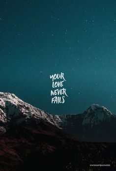 """Click images to preview and download or download them on Facebook. Listen to song here > [Worship wallpaper designed from """"Your Love Never Fails"""" by Jesus Culture for your phone screen, //iphone scripture wallpaper"""