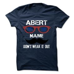 (Tshirt Awesome Deals) ABERT  Shirt design 2016  ABERT  Tshirt For Guys Lady Hodie  SHARE and Tag Your Friend