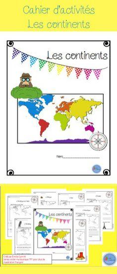 French/ Cahier d'activités sur les continents*** Idéal pour faire découvrir le monde à vos élèves***
