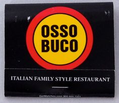 Osso Buco NYC. USA BKQ30 30 stem book - To Order Your Business' own branded #Matchbooks call 800.605.7331 or GoTo: www.GetMatches.com. Today!