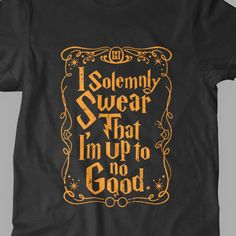 New I Solemnly Swear That I'm Up To No Good Potter Wizard Muggle Fine Cotton Jersey Mens and Ladies Womens T-Shirt Unisex Adult Sizes