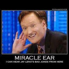 Conan O'Brien...hilarious!