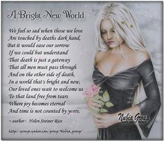A Bright New World by Helen Steiner Rice via Nubia_group Helen Steiner Rice Poems, Christian Poems, Sympathy Messages, Miss You Mom, Grief Support, Thankful Heart, Quotes And Notes, Words Worth, Gods Grace