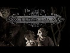 The Vision Bleak - The Wood Hag [official music video] - YouTube
