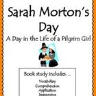 This is a book study I created to accompany the book Sarah Morton's Day by Kate Waters. Included in this book study: 1. Vocabulary page where stude...