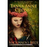 The MacKinnon's Bride (The Highland Brides) (Kindle Edition)By Tanya Anne Crosby