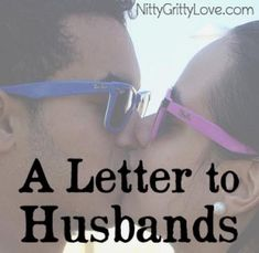 A Letter to Husbands: Be on Her Side--Always! -- [[ Blessed with a husband who fights for me!! He is SO good. This is a great article for husbands to read! ]]