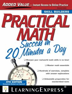 On Sale!  Regular Price: $18.95Practical Math Success in 20 Minutes a Day is created specifically to guide you through pre-algebra, algebra, and geometry-the fundamental concepts you're striving to conquer, or the ones you once learned but have forgotten-painlessly, in just 20 easy steps for 20 minu