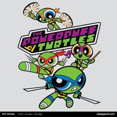 TMNT as the Powerpuff Girls at RIPT today for just $10