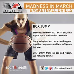 "Celebrate the Madness in March with this basketball-inspired move - the Box Jump! Standing in front of a 12"" or 18"" box, hold a good squat position for 2 seconds. Then jump as high as you can, landing softly on the box. Step down and repeat!"
