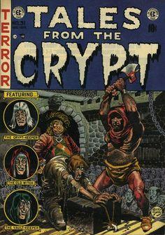 Tales from the crypt - EC Comics - Creepy Comics, Horror Comics, Horror Art, Horror Posters, Horror Films, Horror Fiction, Pulp Fiction, Vintage Comic Books, Vintage Comics
