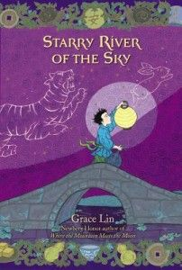 Starry River is a great weaving of Chinese tales with a compelling story about family. Great children's book regardless of your heritage.