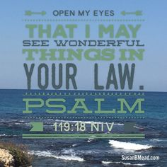 Open my eyes Lord... https://www.biblegateway.com/passage/?search=Psalm+119%3A18&version=NIV