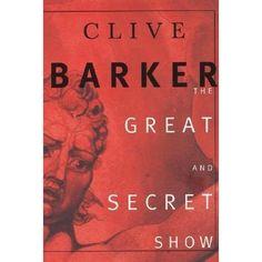 Clive Barker's The Great & Secret Show