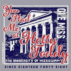Ole Miss hotty toddy rebels!