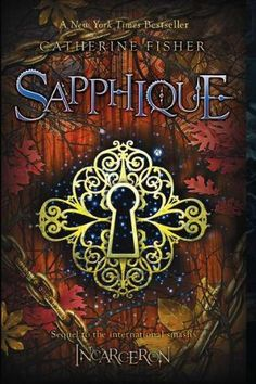 Sapphique – Incarceron 2 – Catherine Fisher – PDF İndir - E-Kitap Rehberiniz Ya Books, Great Books, Books To Read, Fisher, Beautiful Book Covers, Nikko, Fukuoka, Book Lists, New York Times