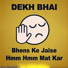 Dekh Bhai funny talking wallpapers unomatch. like : http://www.unomatch.com/dekhbhai/