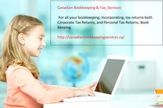 #Accounting, #business, incorporating, and tax return needs. http://canadianbookkeepingservices.ca #jobs