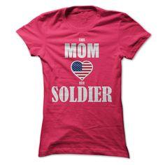 (Tshirt Great) This Mom Loves Her Soldier [Tshirt Facebook] Hoodies Tee Shirts