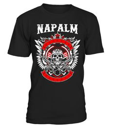 Napalm bombing  #gift #idea #shirt #image #music #guitar #sing #art #mugs #new #tv #cool  #grandparents #family