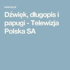 Dźwięk, długopis i papugi - Telewizja Polska SA
