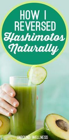 How I Reversed Hashimoto's Thyroid Disease Naturally