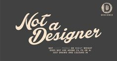 I am NOT a designer