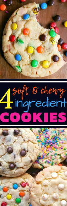 The Best simple and easy 4 ingredient, no fail recipe for soft, super chewy and delicious cookies. Customize by adding chocolate chips, m&m's, sprinkles and more! #cookies #easyrecipes #treat #dessert