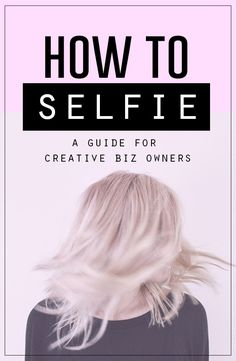 How to take a creative selfie for Instagram | A guide for business owners