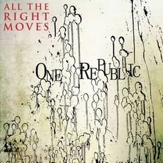 ONE REPUBLIC - ALL THE RIGHT MOVES ♥