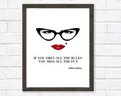 Quote Print, Katharine Hepburn Quote, Inspirational Art, Motivational Print, Girly Gift, Black and White Print, If You Obey All The Rules